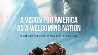 A Vision for America as a Welcoming Nation