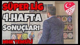 Süper Lig 4.Hafta SONUÇLARI - Arif Sevimli