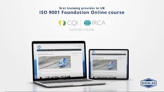 ISO 9001 foundation online course - CQI IRCA certified