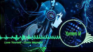 ♪Nightcore♪ - Love Yourself - Cover by Conor Maynard
