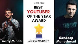 Best Youtuber Of The Year   आप किसे Vote देंगे?   Cast your Vote   Youtuber Awards