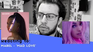 REACTING TO MABEL   'MAD LOVE' MUSIC VIDEO
