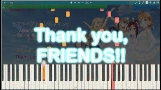 【Aqours 4th LIVEテーマソング】「Thank you, FRIENDS!!」ピアノでアレンジしてみた。【Aqours】
