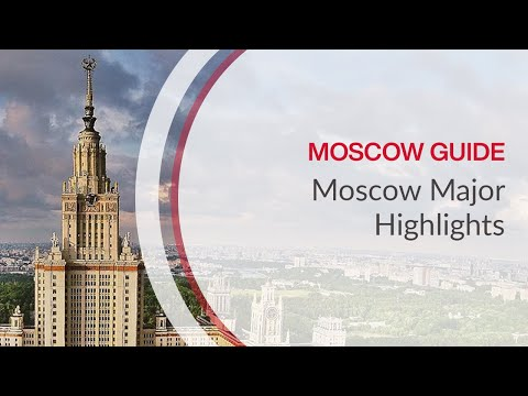 Moscow Highlights