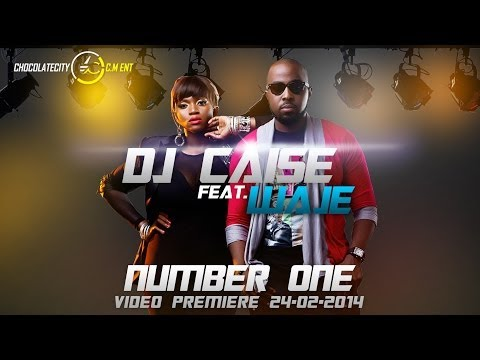 DJ Caise - Number One (ft. Waje)