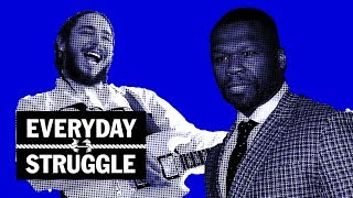 Everyday Struggle - 50 Cent Co-Signs Tekashi As King of NYC, Tory Lanez Beef, Freshmen List Rigged?