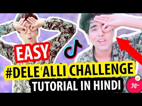 HOW TO DO THE DELE ALLI CHALLENGE MUSICALLY TIK TOK TUTORIAL IN HINDI | EASY TRICK STEP BY STEP