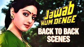 Sridevi Back To Back Scenes | Jawab Hum Denge | Jackie
