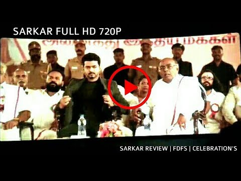 Download Sarkar Full Movie HD : Review | FDFS | Celebrations | Sarkar Scenes | Sarkar | Thalapathy Vijay HD Mp4 3GP Video and MP3