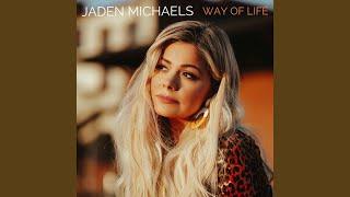 Jaden Michaels Way Of Life