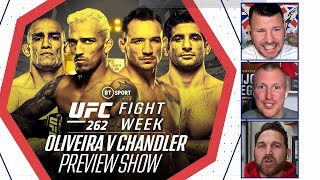 Fight Week: UFC 262 Preview Show | Oliveira v Chandler | Who will take Khabib's crown?