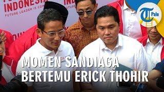 Momen Sandiaga Uno Bertemu Erick Thohir Pascapilpres 2019