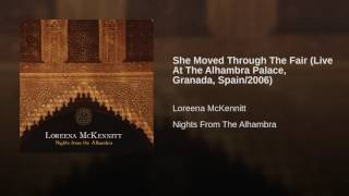 She Moved Through The Fair (Live At The Alhambra Palace, Granada, Spain/2006)