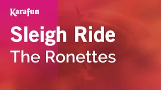 Karaoke Sleigh Ride - The Ronettes *
