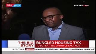The Big Story   Bungled housing Tax: To be remitted by 9th of each month