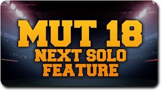 """Madden 18 Ultimate Team New Features """"Play Next Solo Feature"""" Wishlist"""