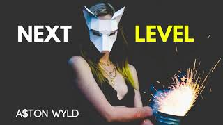 "A$ton Wyld   ""Next Level"" From Hobbs & Shaw Soundtrack"