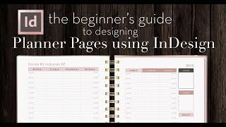 How To Design Planner Pages In InDesign | A Beginners Guide