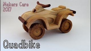 Wooden Creations - Toy Quadbike for Makers Care 2017 | How To Woodworking