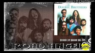 Doobie Brothers - Road Angel (LIVE)