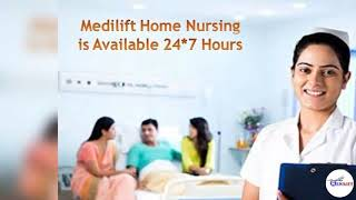 Use Medilift Home Nursing Service in Patna – Advanced Facility