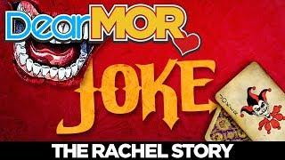 """Dear MOR: """"Joke"""" The Rachel Story 01-31-18"""