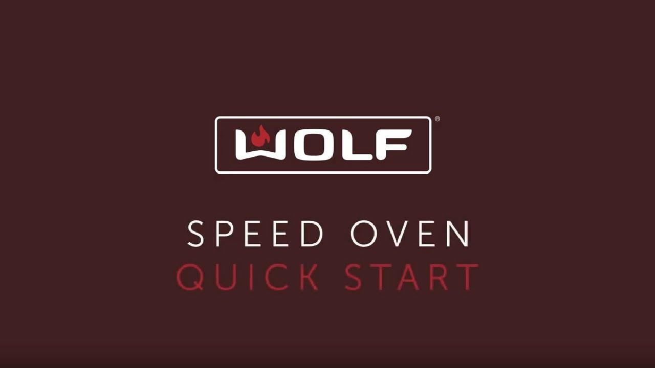 Wolf Speed Oven - Quick Start