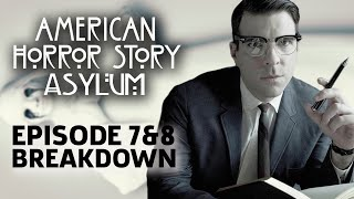AHS: Asylum Season 2 Episode 7 & 8 Breakdown!