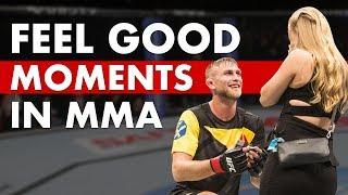 Top 10 Feel Good Moments in MMA