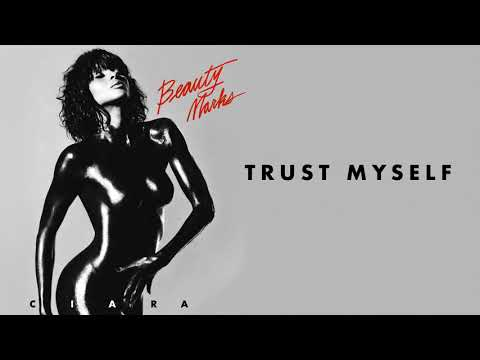 Ciara - Trust Myself