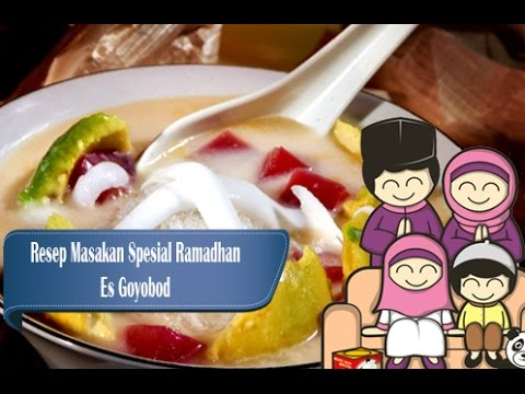 Video Es Goyobod Khas Bandung Resep Spesial Ramadhan Menu Buka Puasa