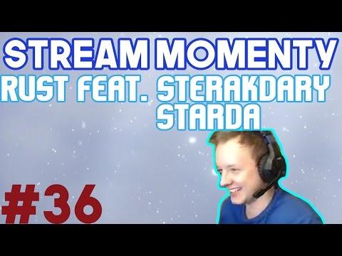 Stream Momenty #36 - Rust feat. Sterakdary, Starda