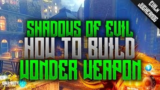 ★ SHADOWS of EVIL ★ HOW TO BUILD WONDER WEAPON  ❝TUTORIAL❞ BLACK OPS 3 ZOMBIES