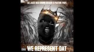 Lil Jazz aka Crunk Dealer x Pastor Troy - We Represent Dat