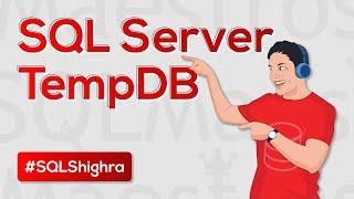 SQL Server Tempdb Quick Know how