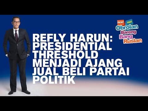 Refly Harun: Presidential Threshold Menjadi Ajang Jual Beli Partai Politik