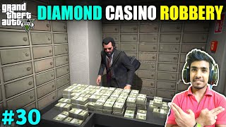 THE DIAMOND CASINO ROBBERY FOR MY FRIEND   GTA V GAMEPLAY #30