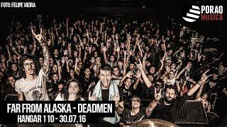 Far From Alaska - Deadmen
