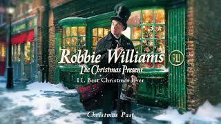 Robbie Williams | Best Christmas Ever (Official Audio)