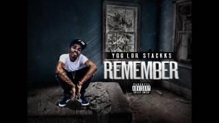 YGG Lor Stackks - REMEMBER