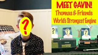 Thomas & Friends Meet Gavin - World's Strongest Engine Toy Train Fun