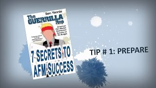 TIP #1: Prepare - 7 SECRETS TO AFM SUCCESS