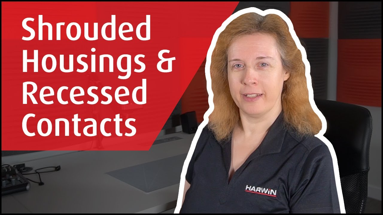 Youtube video for Shrouded Housings and Recessed Contacts on Hi-Rel Connectors