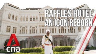 Singapore's Raffles Hotel: An Icon Reborn | Part 2 | Full Episode