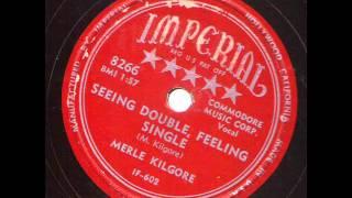 Merle Kilgore  Seeing Double Feeling Single  IMPERIAL 8266