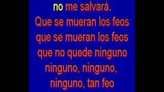 Que Se Mueran Los Feos -  Los Sirex -  Karaoke   Tony Ginzo