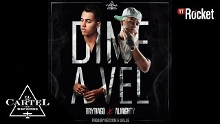 Dime A Vel (Audio) - Brytiago (Video)