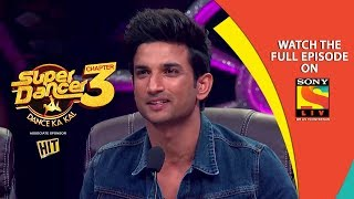 Super Dancer - Chapter 3 | Ep 19 | Fun With Sushant Singh Rajput and Bhumi Pednekar| 2nd March, 2019