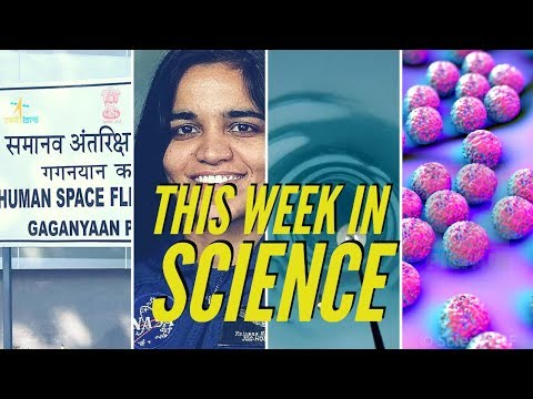 Gaganyaan Update, Delhi Superbug, Hole in Antarctica – This Week in Science