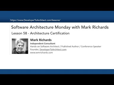 Lesson 58 - Architecture Certification - YouTube